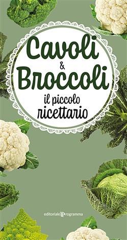 Cavoli & broccoli