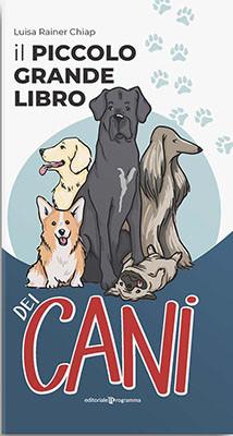 Il piccolo grande libro dei cani