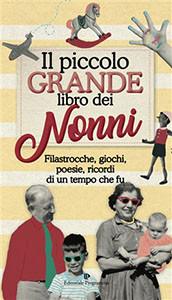 Il piccolo grande libro dei nonni
