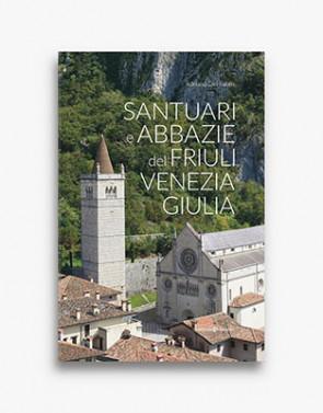 Santuari e abbazie del Friuli Venezia Giulia
