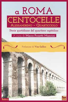A Roma Centocelle