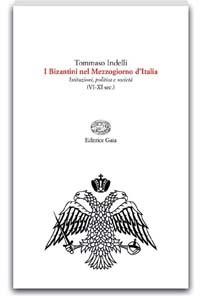 I Bizantini nel Mezzogiorno d'Italia