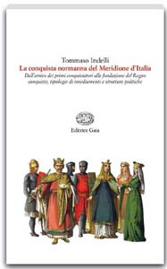 La conquista normanna  del Meridione d'Italia
