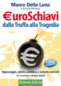 €uroSchiavi dalla Truffa alla Tragedia