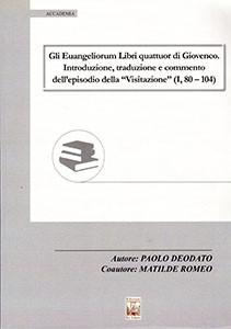 Gli Euangeliorum Libri quattuor di Giovenco
