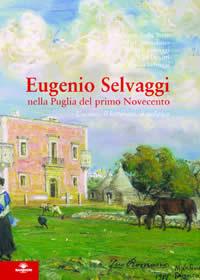 Eugenio Selvaggi nella Puglia del primo '900