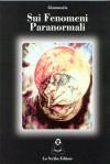 Sui Fenomeni Paranormali
