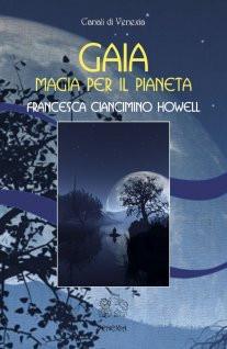 Gaia, magia per il pianeta