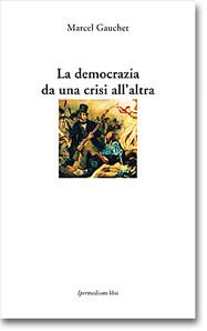 La democrazia da una crisi all'altra
