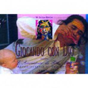 GIOCANDO CON DIO