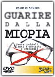 Guarire dalla miopia