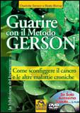 Guarire con il Metodo Gerson - Libro + Film in Dvd