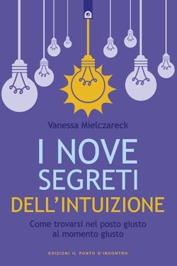 I nove segreti dell'intuizione