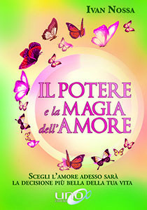 Il Potere e la Magia dell'Amore