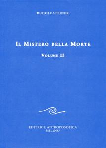 Il mistero della morte - Volume II