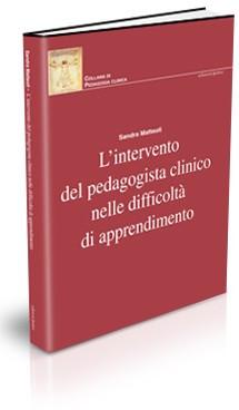 L'INTERVENTO DEL PEDAGOGISTA CLINICO NELLE DIFFICOLTÀ DI APPRENDIMENTO