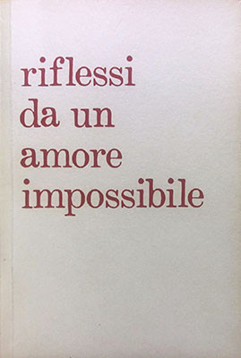Riflessi da un amore impossibile