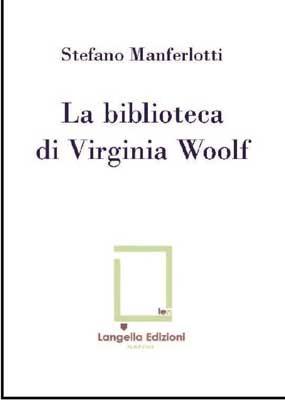 La biblioteca di Virginia Woolf - Edizione Limitata