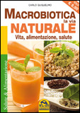 Macrobiotica - La Via Naturale