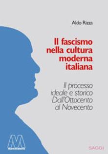 Il fascismo nella cultura moderna italiana