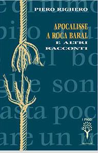 Apocalisse a Roca Baral e altri racconti