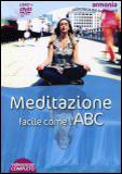 Meditazione Facile come l'ABC. Con DVD