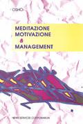 MEDITAZIONE, MOTIVAZIONE E MANAGEMENT