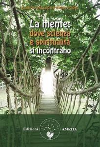 La mente: dove scienza e spiritualità si incontrano