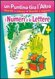 Un Puntino Tira l'Altro - I Numeri e le Lettere 7+