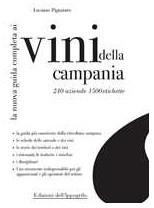 La Nuova Guida Completa ai Vini della Campania