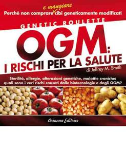 OGM : I rischi per la salute