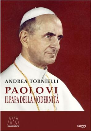 Paolo VI - L'audacia di un Papa