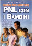 PNL con i Bambini - Guida per Genitori