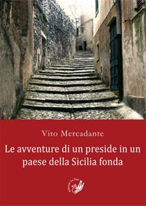 Le avventure di un preside in un paese della Sicilia fonda