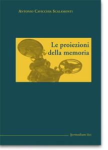 Le proiezioni della memoria