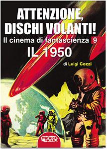 Attenzione, Dischi Volanti! Il 1950