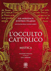 L'occulto cattolico