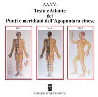 Testo e Atlante dei punti e meridiani dell'Agopuntura cinese.