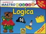 I Quaderni di MastroBruco - LOGICA