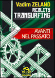 Reality Transurfing - Avanti nel Passato