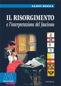 Il Risorgimento e l'interpretazione del fascismo
