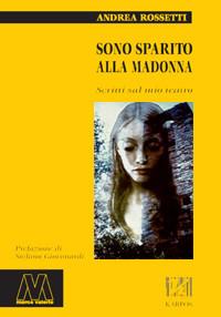 Sono sparito alla Madonna
