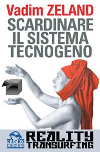 Scardinare il sistema tecnogeno