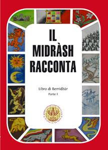 Il Midràsh Racconta