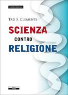 Scienza contro Religione