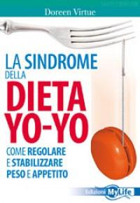 La Sindrome della Dieta Yo-Yo