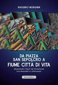 Da piazza San Sepolcro a Fiume città di vita