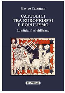 Cattolici tra europeismo e populismo