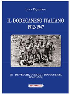 Il Dodecaneso italiano 1912-1947. Vol. 3