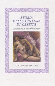 Storia della Cintura di castità